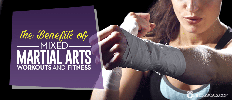 The Benefits of Mixed Martial Arts Workouts and Fitness