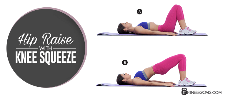Hip Raise with Knee Squeeze Thigh exercises