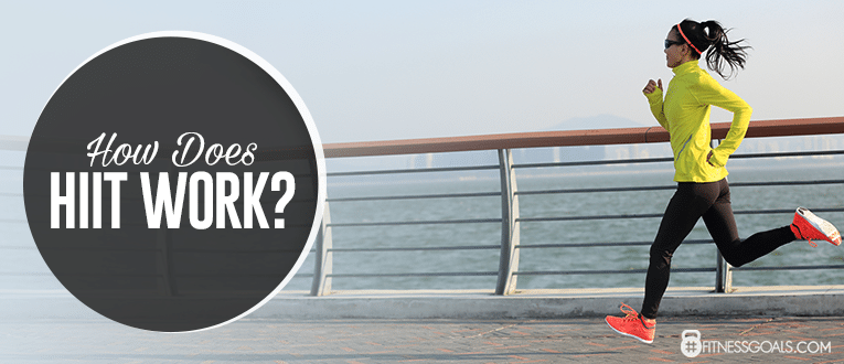 How Does HIIT Work ?