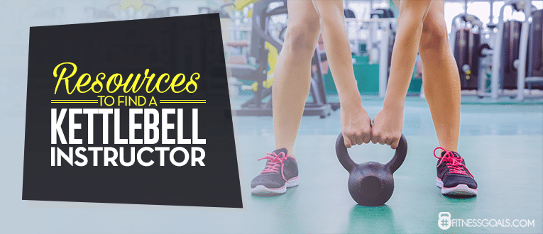 Resources to Find a Kettlebell Instructor