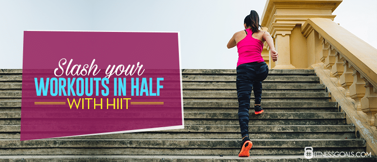 Workouts in Half With HIIT