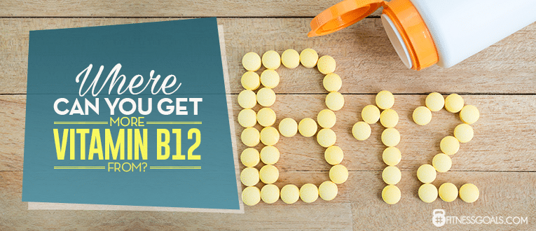 Where Can You Get More Vitamin B12 From?