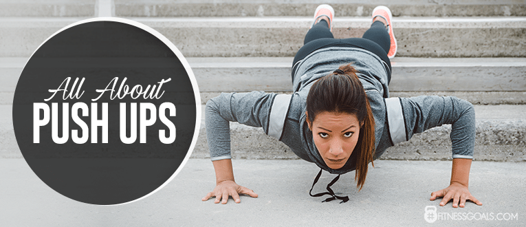 All About Push Ups