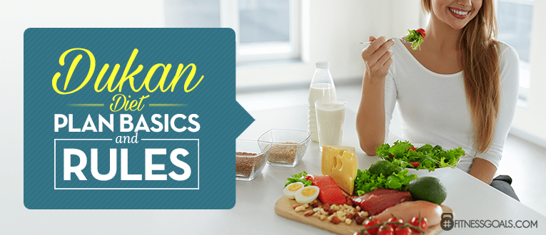 Dukan Diet Plan Basics And Rules
