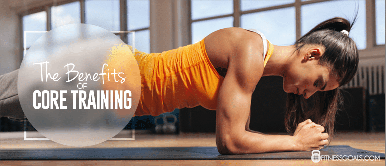 The Benefits Of Core Training
