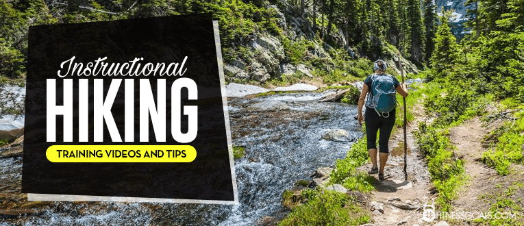 Instructional Hiking Training Videos and Tips