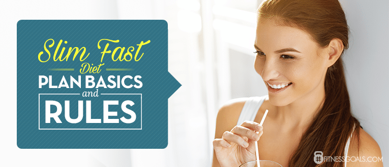 Slim Fast Diet Plan Basics and Rules