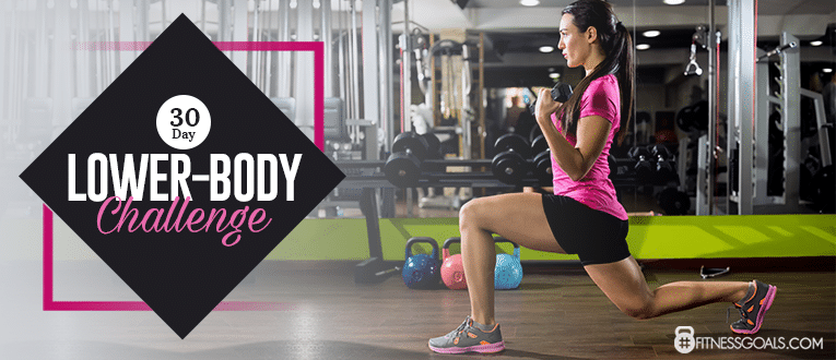 30 Day Leg Challenge- Best Lower-Body Workout for Women – Strengthen Legs