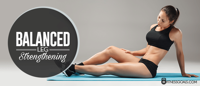 Balanced Leg Strengthening 30 Day Leg Challenge