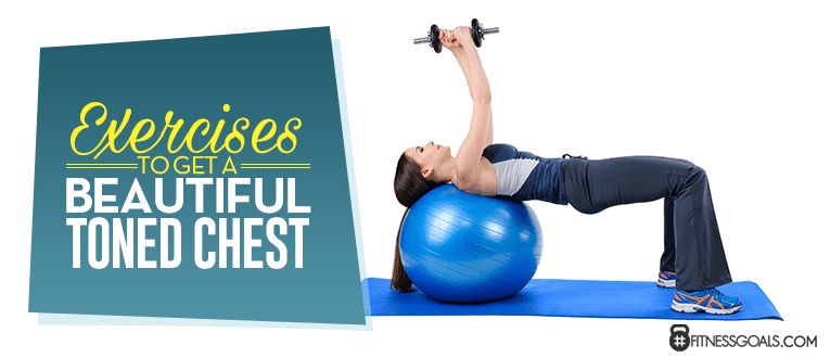 Exercises to Get a Beautiful, Toned Chest