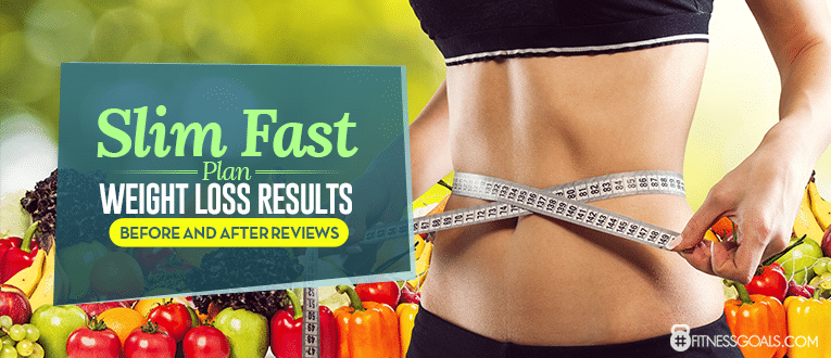 Slim Fast Plan - Weight Loss Results Before and After Reviews