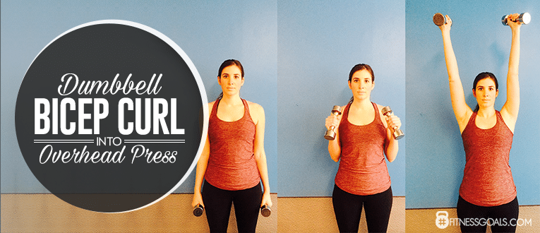 Dumbbell Bicep Curl into Overhead Press