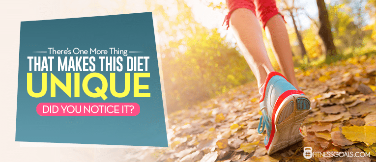 There's One More Thing That Makes This Diet Unique … Did You Notice It?