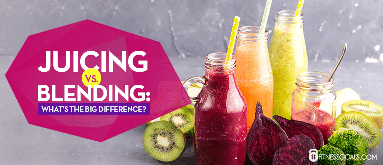 Juicing vs. Blending: What's the Big Difference?