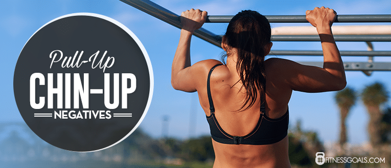 Pull-Up Chin-Up Negatives