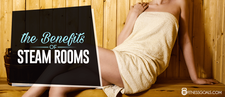 The Benefits of Steam Rooms