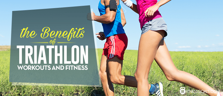 The Benefits of Triathlon Workouts and Fitness