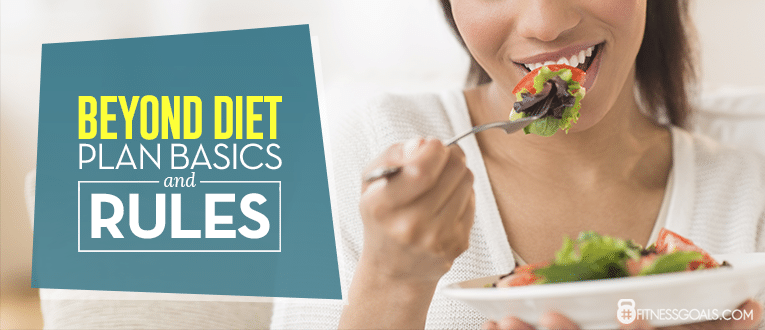 The Beyond Diet Plan Basics and Rules