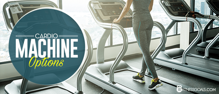 Cardio Machine Options