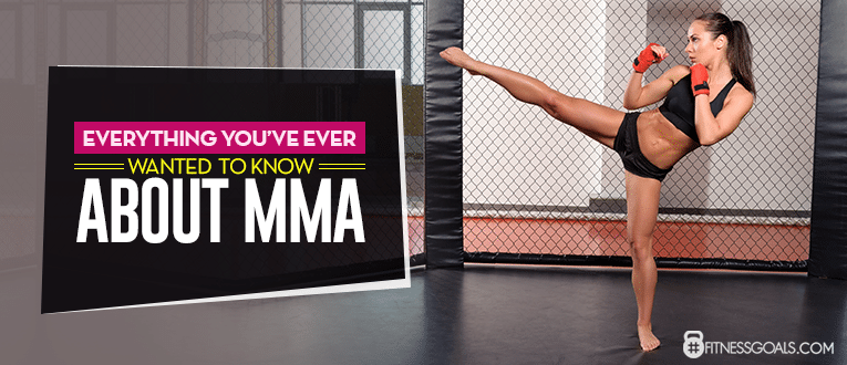 Everything You've Ever Wanted to Know About MMA