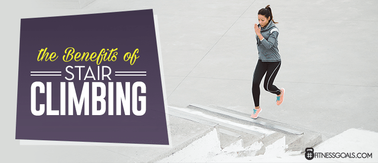 The Benefits of Stair Climbing