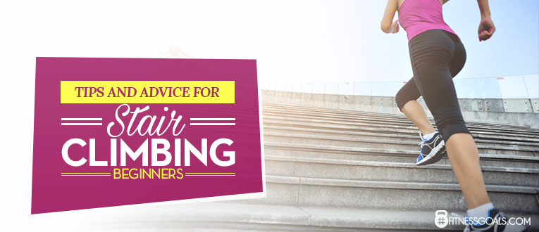 Tips and Advice for Stair Climbing Beginners