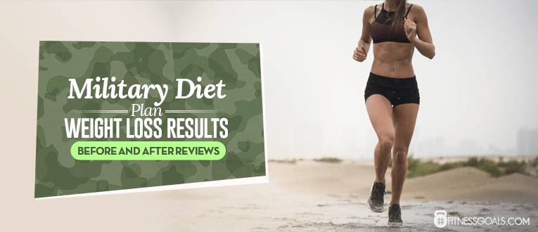 Military Diet Plan – Weight Loss Results Before and After Reviews