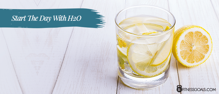 Start The Day With H2O