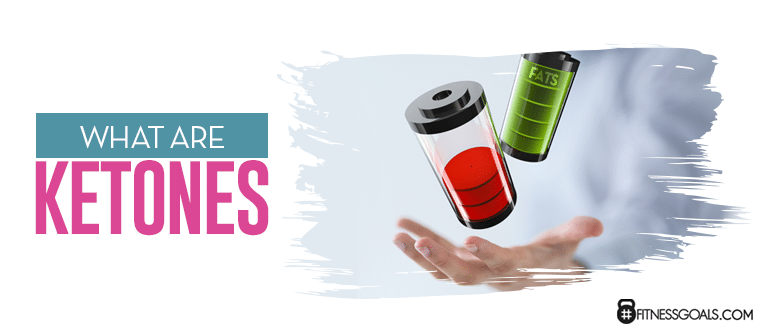 What Are Ketones?